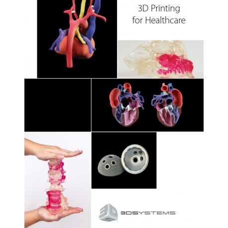 3D Printing for Healthcare